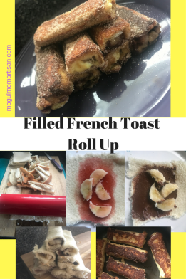 Filled French Toast Roll Up