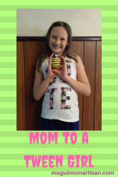Mom to a Tween Girl