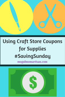 Using Craft Store Coupons for Supplies#SavingSunday