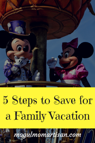 5 Steps to Save for a Family Vacation